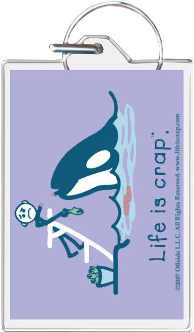 Life Is Crap - Orca Keychain