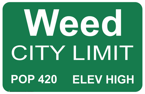 """Weed City Limits Mini Poster- 17"""" x 11"""""""