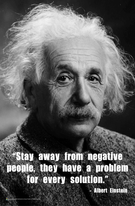 Einstein - Stay Away From Negative People Mini Poster - 11x17