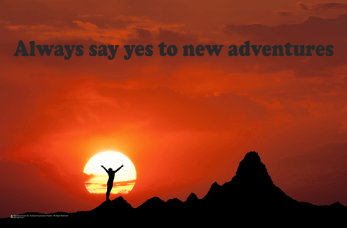 Always Say Yes To New Adventures Mini Poster - 17x11