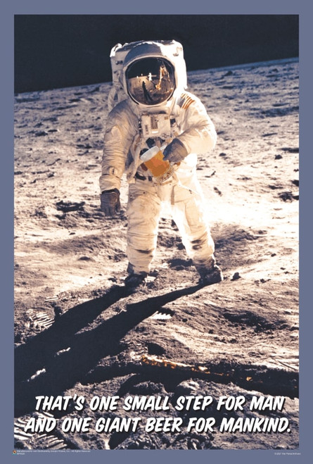 """That's One Small Step for Man and One Giant Beer for Mankind Mini Poster 12"""" x 18"""""""