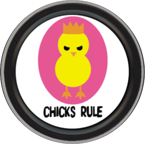 "Stash Tins - Chicks Rule 3.5"" Round Storage Container"