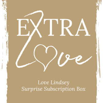 Extra LOVE, Love Lindsey Subscription Box Small