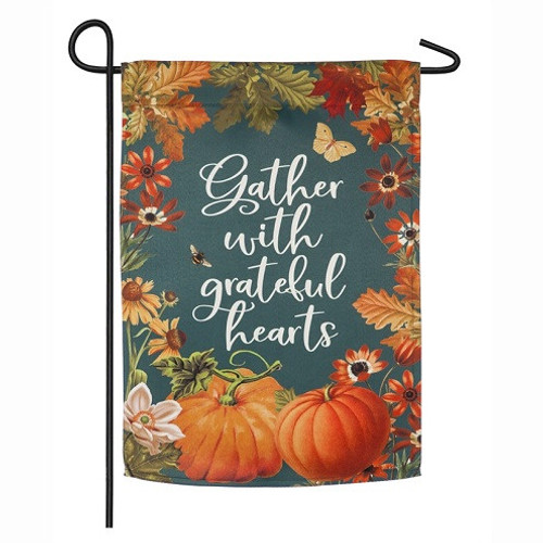 Gather with Grateful Hearts Garden Flag