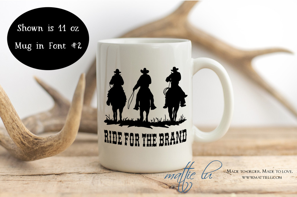 Ride For The Brand | Yellowstone Dutton Ranch | Yellowstone Mug | Rip Wheeler | Coffee Mug | Ranch Gift