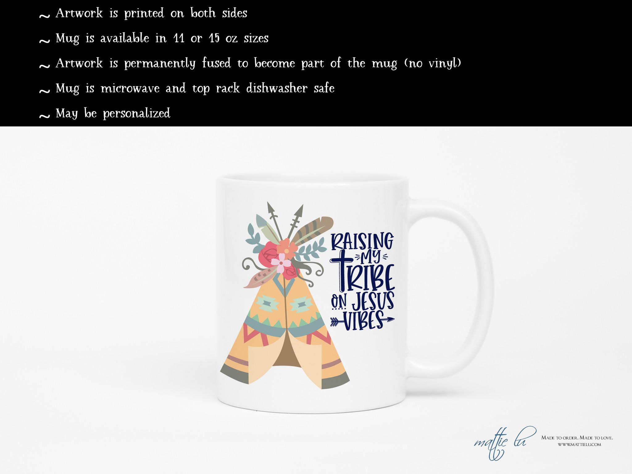Raising My Tribe On Jesus Vibes Coffee Mug Christian Mugs Mom Mugs Boho Arrows Feathers Coffee Mugs With Sayings Birthday Gift Mattie Lu