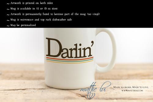 Retro Darlin' Coffee Mug | 70s Coffee Mug | Darling Mug | Anniversary Gift | Gift for Her | Gift for Him | Wife | Hubby | Birthday | Unique