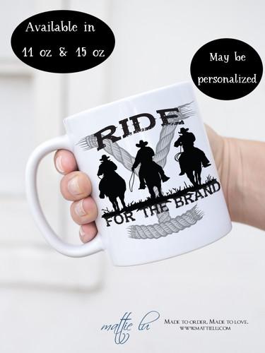 Rip Wheeler | Yellowstone Dutton Ranch | Ride for the Brand | Yellowstone Mug | Coffee Mug | Mug for Men | Personalized Mugs | Birthday Gift