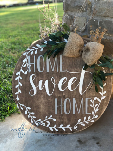 Custom Door Hanger| Home Sweet Home| Round Home Sweet Home Door Hanger| Custom Round Door Decor| Stained Home Sweet Home Door Hanger