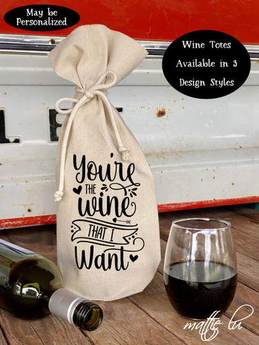 Valentine's Day Wine Tote Bag, Valentines Wine Tote, Gift for Her, Gift for Him, Valentine Gift, Wine Lover Gift, Funny Saying, Mattie Lu