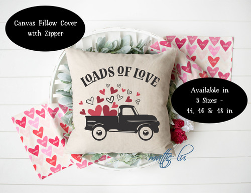 Farmtruck Loads of Love Valentine Pillow Cover, Valentines Day Throw Pillow Cover, Farmhouse Accent Pillow Cover, Galentine Gift, Mattie Lu