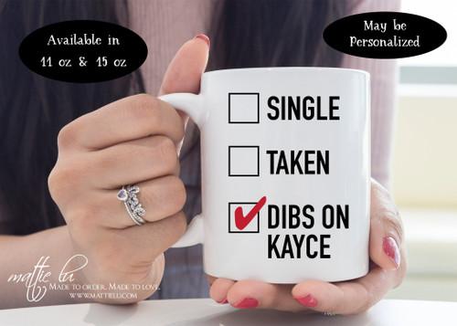 Kayce Dutton, Yellowstone Dutton Ranch Mug, Dibs on Kayce, Yellowstone Mug, Yellowstone TV Show Gifts, Coffee Mug Gift for Her, Mattie Lu