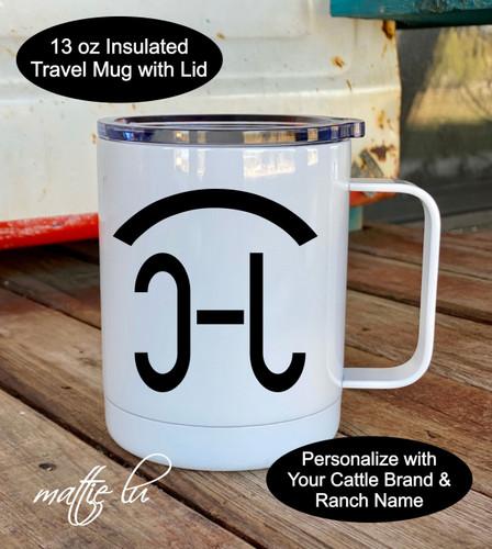 Custom Cattle Brand Travel Mug, Ranch Brand Gifts, Ranch Stainless Steel Mug with Lid, Custom Rustic Ranch Mug, Personalized Mug, Mattie Lu