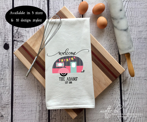 Personalized Tea Towel | Welcome to our Camper | Camper Dish Towel | Vintage Camper Decor | Personalized Camper Gift | Personalized Towel