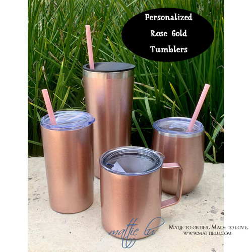 Personalized Rose Gold Tumbler with Straw