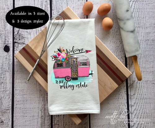 Welcome to our Rolling Estate Tea Towel | Welcome to our Camper | Camper Dish Towel | Vintage Camper Decor | Personalized Camper Gift