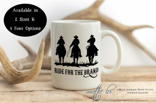 Ride for the Brand Cowboy Mug, Western Coffee Mug Cowboy Gift, Personalized Coffee Mug Rustic, Rip Yellowstone Dutton Ranch Mug, Mattie Lu