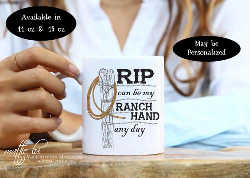 Rip Yellowstone Dutton Ranch, Rip can be my Ranch Hand any day, Rip Wheeler, Yellowstone Mug, Yellowstone Ranch, Yellowstone Show, Mattie Lu