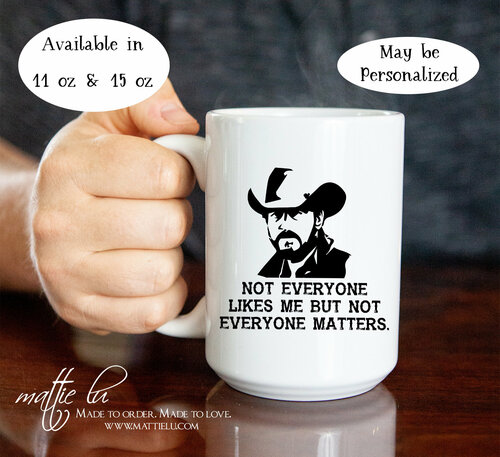 Rip Yellowstone Dutton Ranch, Not Everyone Likes Me, Yellowstone Ranch, Yellowstone TV Show, Yellowstone Cup, Dutton Ranch Mug, Mattie Lu