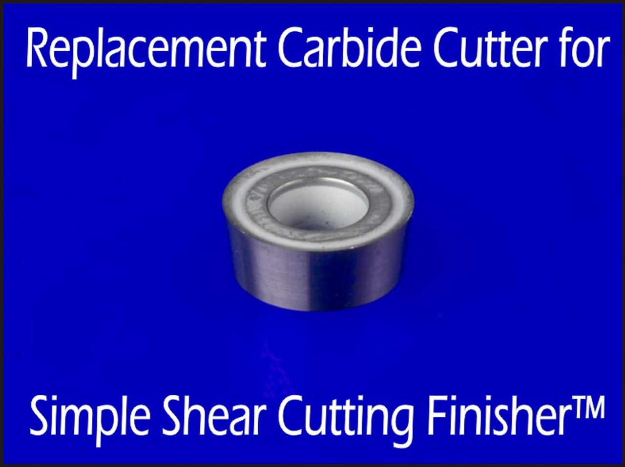 Cutter for SSCF - Full Size Simple Shear Cutting Finisher