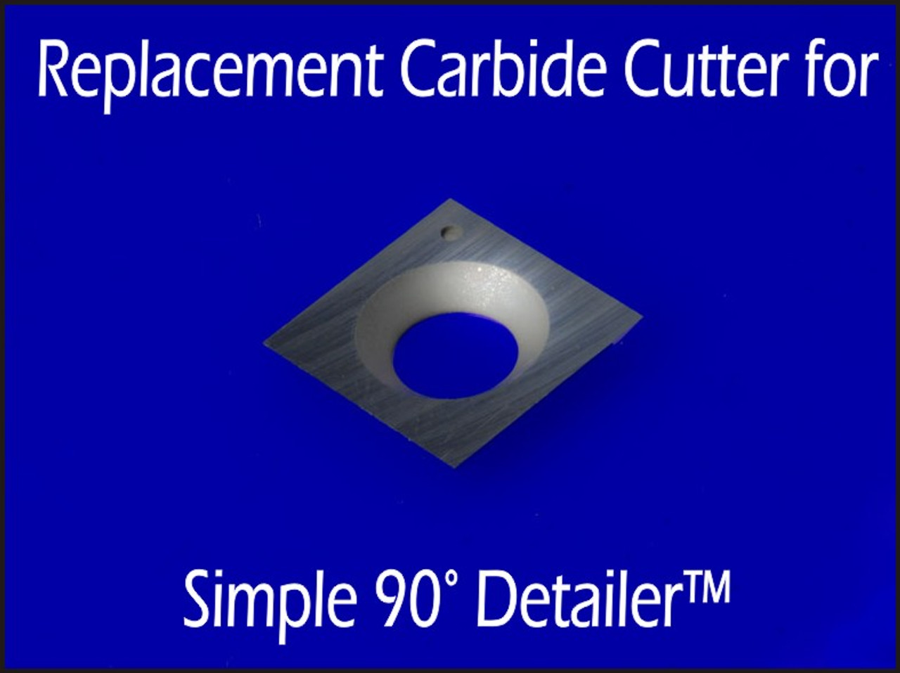 Cutter for tool engraved with S90D - Full Size Simple 90° Detailer