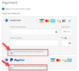 Save Credit Card or Paypal Account for Future Transactions