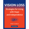 Vision Loss: Strategies for Living with Hope and Independence