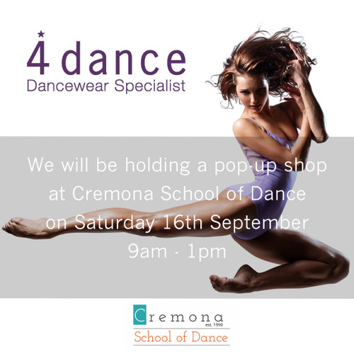 WILL WE BE AT THE CREMONA SCHOOL OF DANCE SATURDAY 16th SEPTEMBER FOR ALL YOU UNIFORM NEEDS
