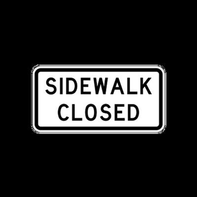 R9-9  -  SIDEWALK CLOSED  -  24X12