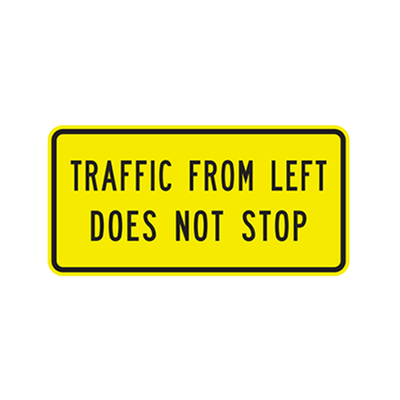 W4-4APL - TRAFFIC FROM LEFT DOES NOT STOP - 30X15