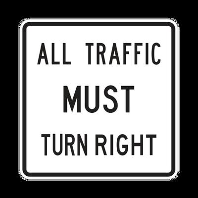 R3-7-1R - All Traffic Must Turn Right - 30x30