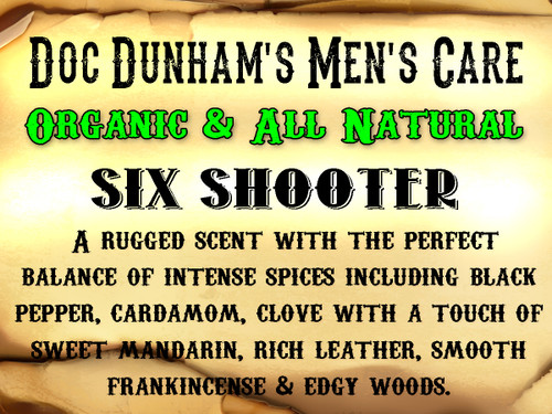 Doc Dunham's Six Shooter - A rugged scent with the perfect balance of intense spices including black pepper, cardamom, clove with a touch of sweet mandarin, rich leather, smooth frankincense & edgy woods.     Doc Dunham's -  Dunham's Essentials - Best Damn Lotions - Best Damn Scents