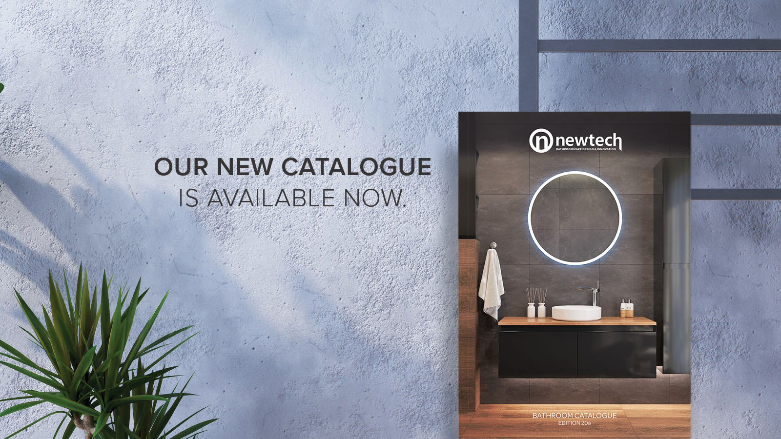 Bathroom Product Catalogue available now