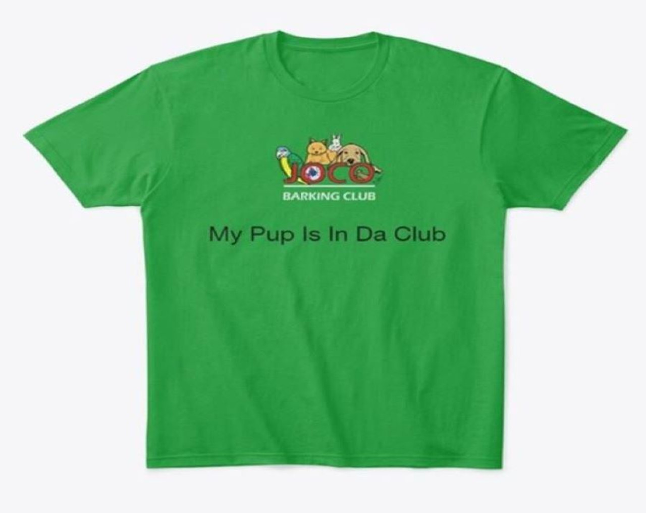personalized green tee shirt with logo and My Pup Is In Da Club saying
