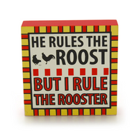 I Rule the Rooster Plaque