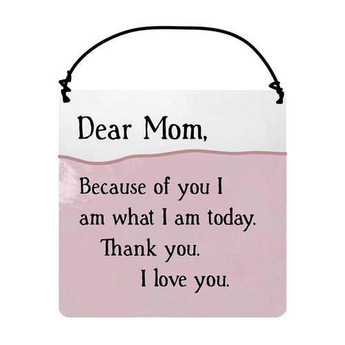 Dear Mom Plaque | Mother's Day Gift
