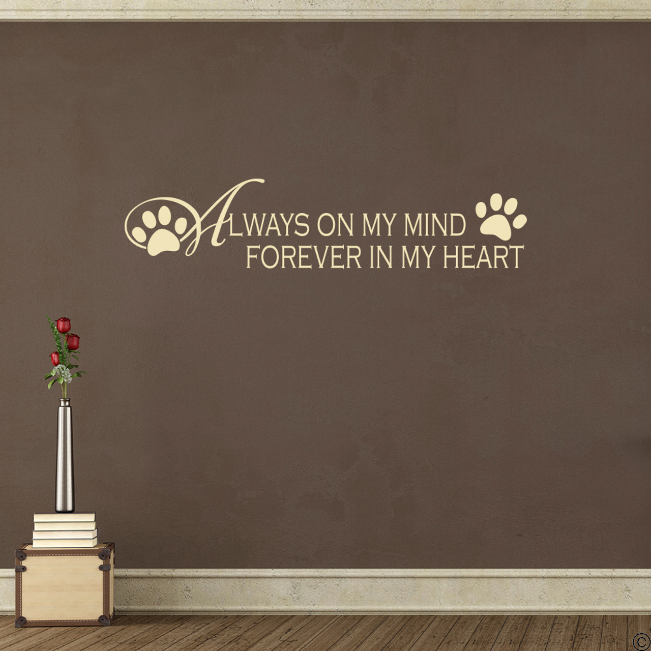 Paw Prints and Always on My Mind Forever in My Heart Vinyl Decal Wall Quote L238
