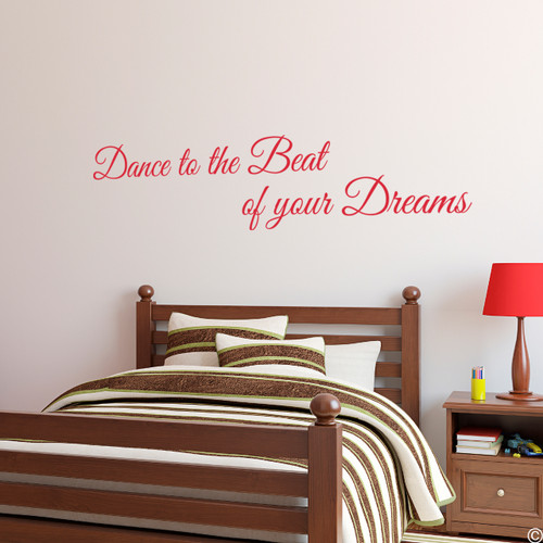"""Dance to the Beat of your Dreams,"" vinyl wall decal quote in dahlia red"