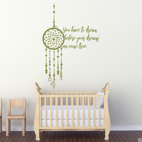 """You have to dream before your dreams can come true."" Vinyl wall decal quote in marsh green"