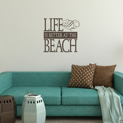 Life is better at the Beach wall decal on a wall in the brown vinyl color.