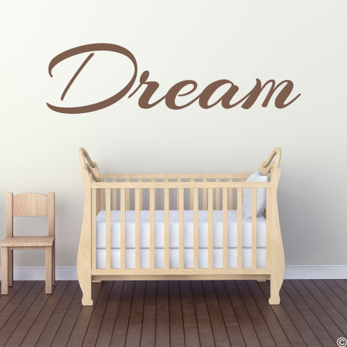 Dream wall decal quote in limited edition espresso vinyl color.