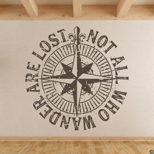 "The ""Not all who wander are lost"" distressed compass rose wall decal shown here in brown vinyl."