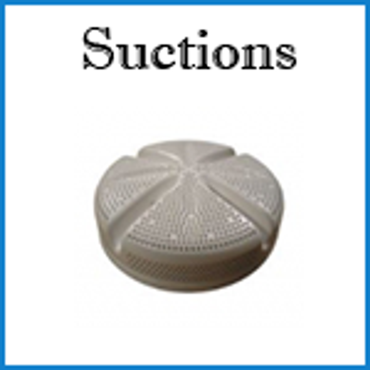 Suctions