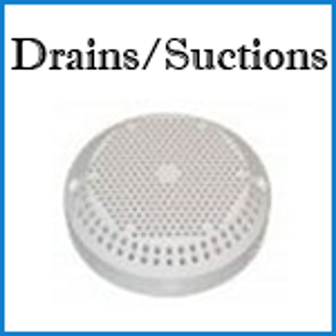 D1 Suctions Drains