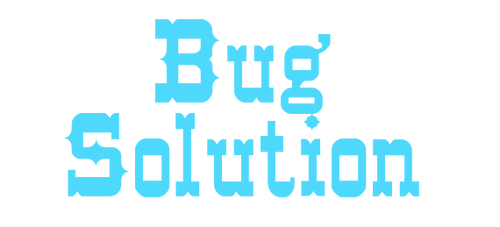 Bug Solution