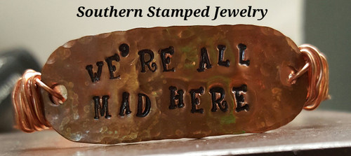 We're All Mad Here Copper Rectangle Wire Wrapped Cuff Bracelet