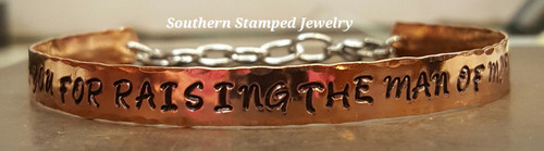 Thank You For Raising The Man Copper Cuff Bracelet