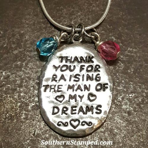 Thank You For Raising The Man Of My Dreams Keepsake