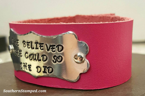She Believed She Could So She Did Silver Plaque On Pink Leather Cuff Bracelet