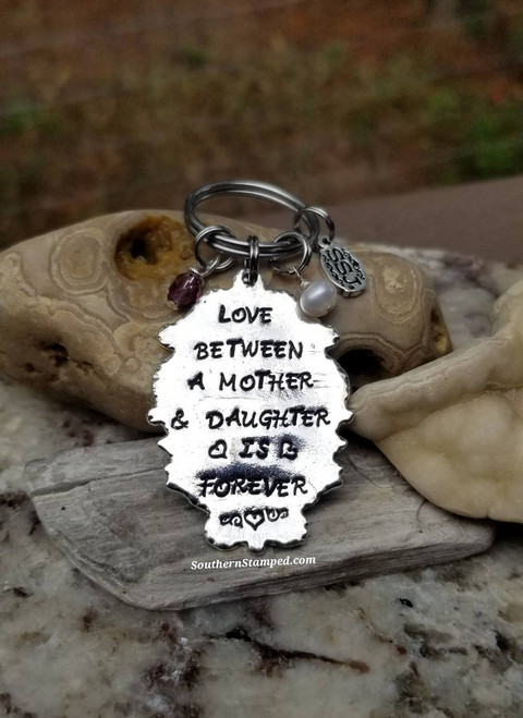 Love Between A Mother & Daughter Is Forever Key Chain